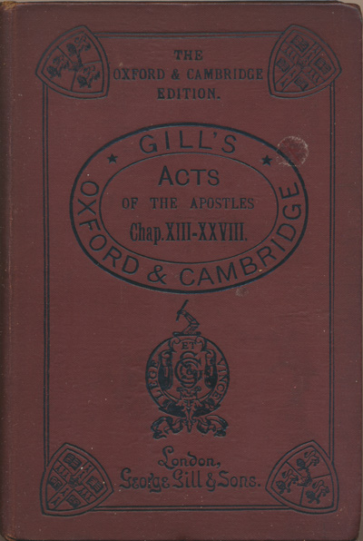Frank Marshall [1848-1906], Acts of the Apostles (chapters (XIII-XXVIII) with Introduction and Notes