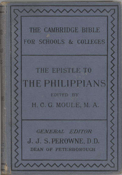 Handley Carr Glyn Moule [1841-1920], The Epistle to the Philippians. The Cambridge Bible for Schools and Colleges